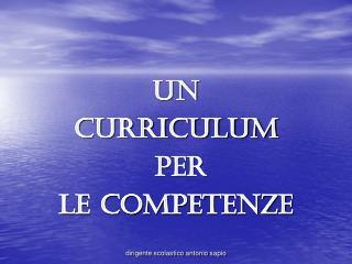 Un  curriculum  per  le competenze