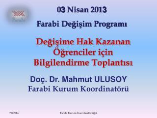 0 3  Nisan 201 3 Farabi Değişim Programı
