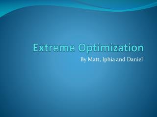 Extreme Optimization