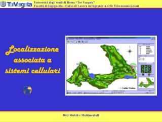 Localizzazione associata a sistemi cellulari