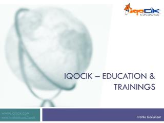 IQOCIK – EDUCATION & TRAININGS