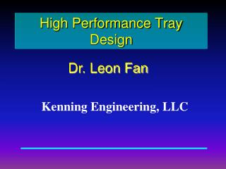 High Performance Tray Design