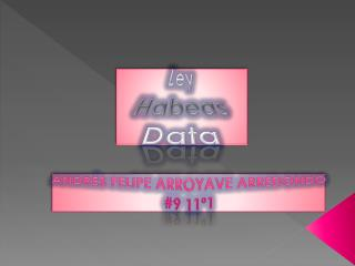 Ley Habeas Data