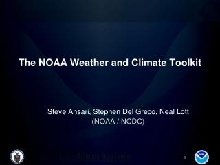 The NOAA Weather and Climate Toolkit
