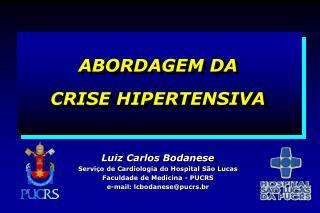 ABORDAGEM DA  CRISE HIPERTENSIVA