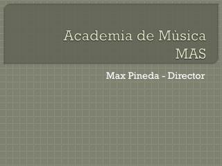 Academia de  Mùsica MAS