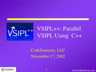 VSIPL++: Parallel VSIPL Using  C++