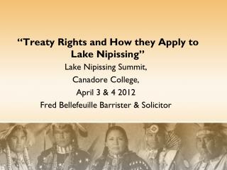 """Treaty Rights and How they Apply to Lake Nipissing"""