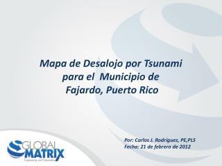 Mapa  de  Desalojo por  Tsunami  para  el   Municipio  de Fajardo ,  Puerto Rico