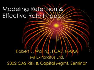 Modeling Retention & Effective Rate Impact