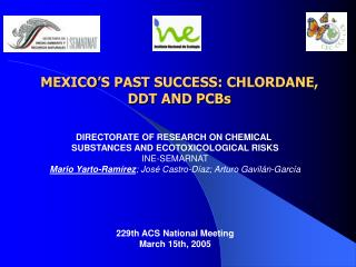M EXICO'S PAST SUCCESS: CHLORDANE,  DDT AND PCBs