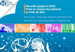 Florence Lieutier - Christian Jacob, pharmaciens, Pôle Pharmacie CHUN