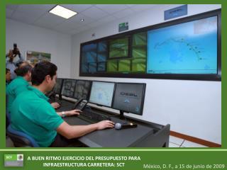 A BUEN RITMO EJERCICIO DEL PRESUPUESTO PARA INFRAESTRUCTURA CARRETERA: SCT