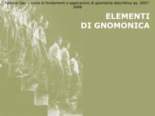 ELEMENTI  DI GNOMONICA
