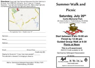 Start between 8 am-10:00 am Finish by 12:30 pm Guided Group Walk at 9:30 Picnic at Noon
