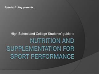 Nutrition and Supplementation for Sport Performance