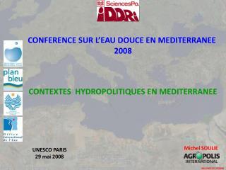 CONFERENCE SUR L�EAU DOUCE EN MEDITERRANEE  2008