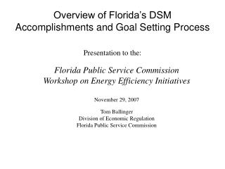 Overview of Florida's DSM Accomplishments and Goal Setting Process