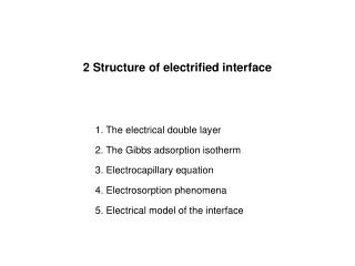 2 Structure of electrified interface