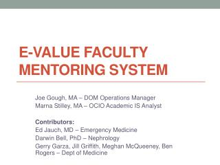 E-Value Faculty Mentoring System