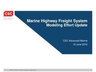 Marine Highway Freight System Modeling Effort Update