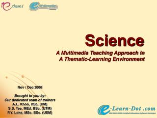 Science A Multimedia Teaching Approach in  A Thematic-Learning Environment
