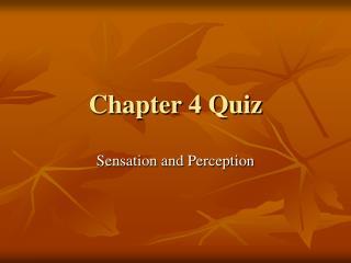 Chapter 4 Quiz