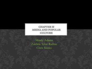 Chapter 10 Media and Popular Culture