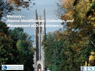 Mercury –  Source Identification, Collection, and Management at Duke University