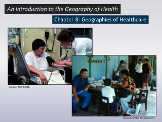 Chapter  8: Geographies of Healthcare
