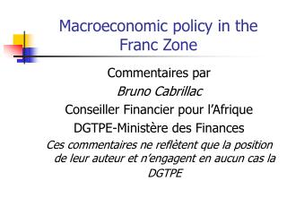 Macroeconomic policy in the Franc Zone