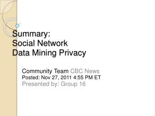 Summary: Social Network  Data Mining Privacy