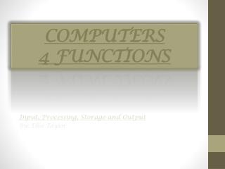 COMPUTERS 4 FUNCTIONS