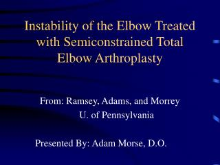 Instability of the Elbow Treated with Semiconstrained Total Elbow Arthroplasty