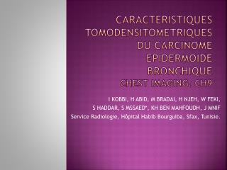 Caracteristiques tomodensitometriquEs du carcinome  epidermoide  bronchique CHEST IMAGING: ch9