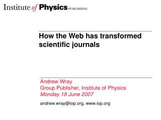 How the Web has transformed scientific journals