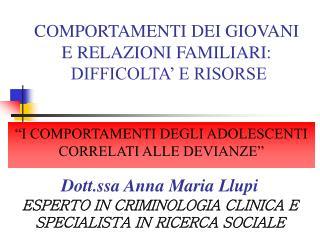 COMPORTAMENTI DEI GIOVANI  E RELAZIONI FAMILIARI:  DIFFICOLTA' E RISORSE