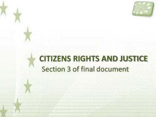 CITIZENS RIGHTS AND JUSTICE