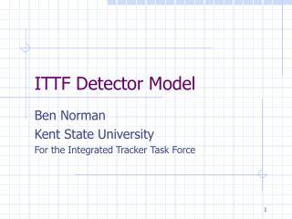 ITTF Detector Model