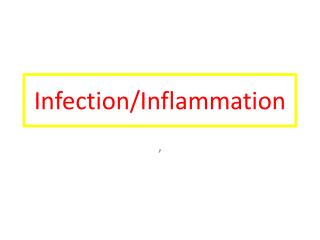 Infection/Inflammation