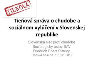 Tieňová správa o chudobe a sociálnom vylúčení v Slovenskej republike