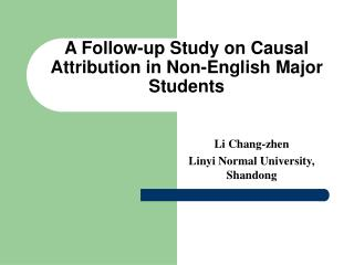 A Follow-up Study on Causal Attribution in Non-English Major Students