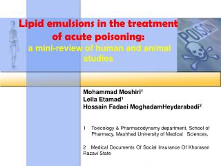 Lipid emulsions in the treatment of acute poisoning:  a mini-review of human and animal studies