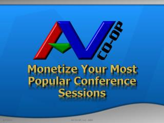 Monetize Your Most Popular Conference Sessions