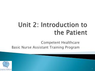 Unit 2: Introduction to the Patient