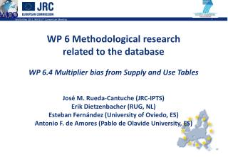 WP 6 Methodological research related to the database