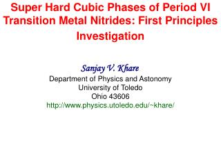 Super Hard Cubic Phases of Period VI Transition Metal Nitrides: First Principles Investigation