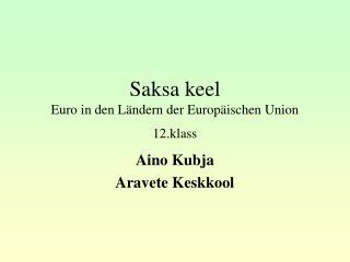 Saksa keel Euro in den Ländern der Europäischen Union 12.klass