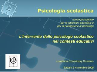Psicologia scolastica nuove prospettive  per le istituzioni educative e