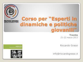 Corso per �Esperti in dinamiche e politiche giovanili�